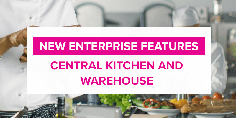 Central Kitchen and Warehouse Integration